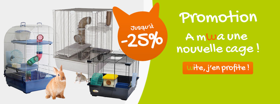 jusuqu'à 25% de réductions sur les cages